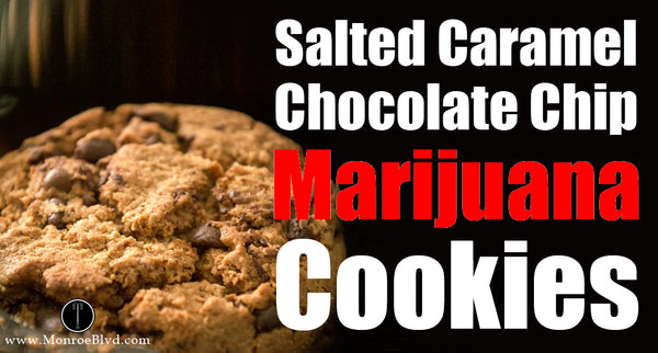 Salted Caramel Chocolate Chip Marijuana Cookies