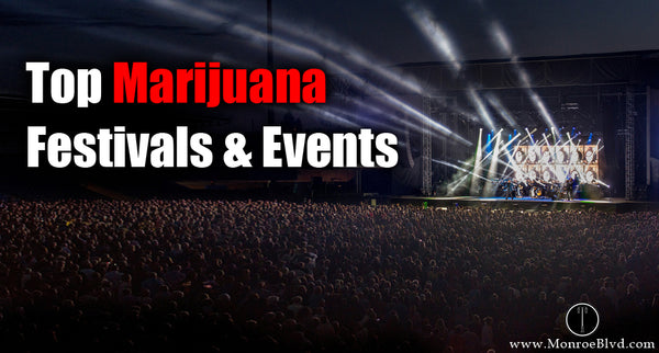 21 Top Marijuana Festivals and Events in The World - 2018