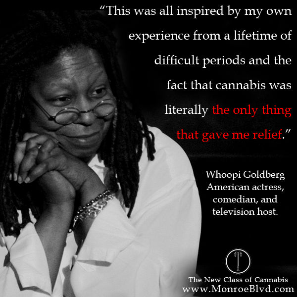 famous-stoner-quotes-about-life-marijuana-quotes-cannabis-quotes-whoopi-goldberg