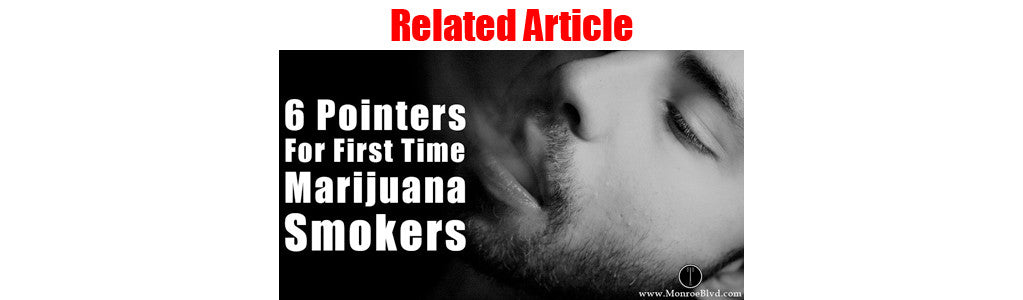 7 Pointers for First Time Marijuana Smokers
