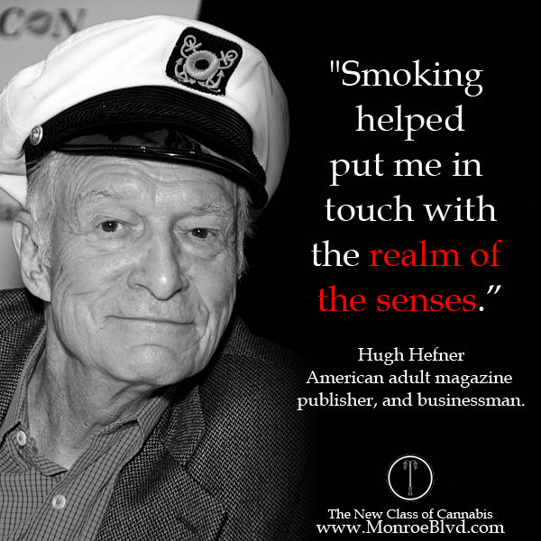 famous-stoner-quotes-about-life-marijuana-quotes-cannabis-quotes-hugh-hefner