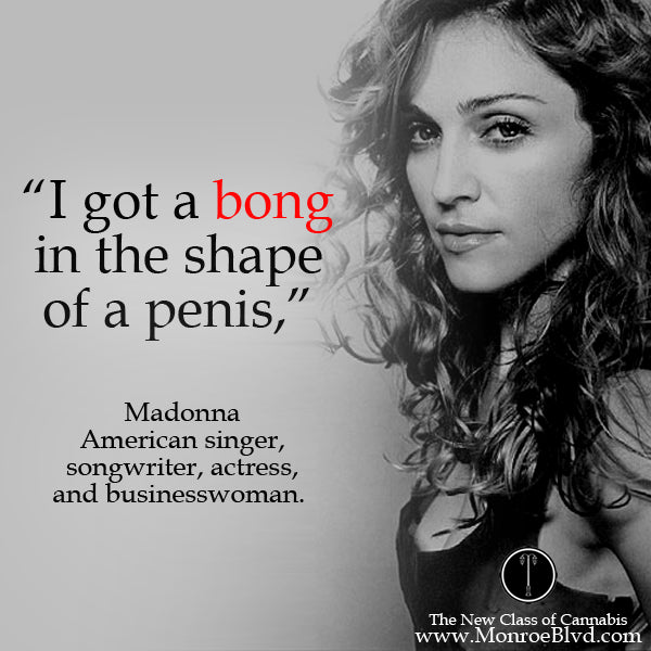 famous-stoner-quotes-about-life-marijuana-quotes-cannabis-quotes-madonna