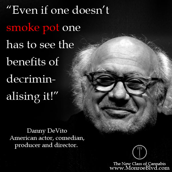 famous-stoner-quotes-about-life-marijuana-quotes-cannabis-quotes-Danny-devito