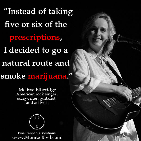 famous-stoner-quotes-about-life-marijuana-quotes-cannabis-quotes-melissa-etheridge