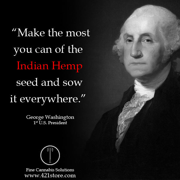 famous-stoner-quotes-about-life-marijuana-quotes-cannabis-quotes-george-washington