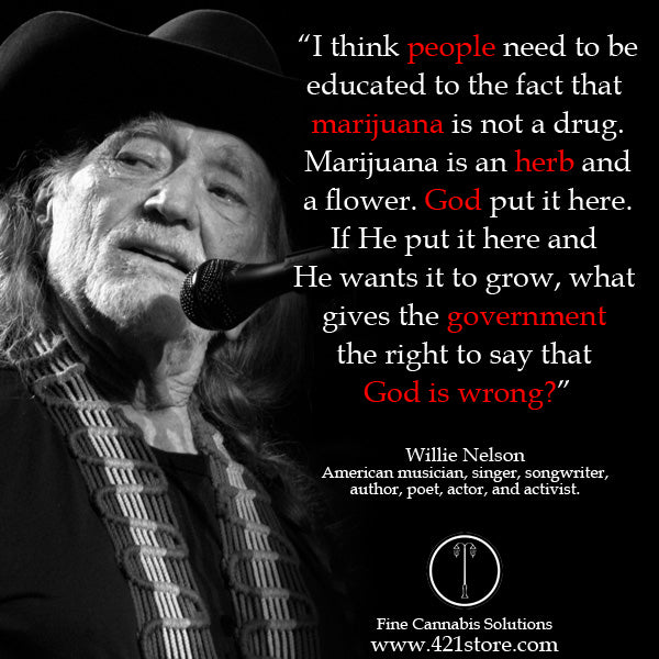 famous-stoner-quotes-about-life-marijuana-quotes-cannabis-quotes-willie-nelson
