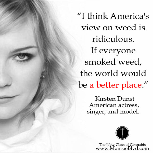 famous-stoner-quotes-about-life-marijuana-quotes-cannabis-quotes-kristen-dust