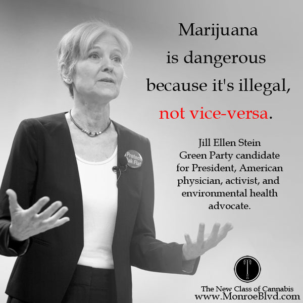 famous-stoner-quotes-about-life-marijuana-quotes-cannabis-quotes-jill-stein