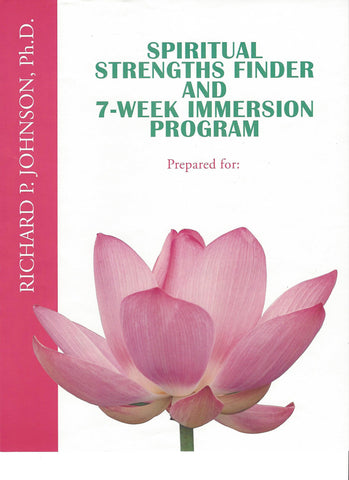 Spiritual Strengths Seven Week Immersion Program