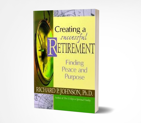 Creating a Successful Retirement: Finding Peace and Purpose
