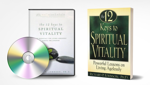 The 12 Keys to Spiritual Vitality: Powerful Lessons in Living Agelessly DVD Program