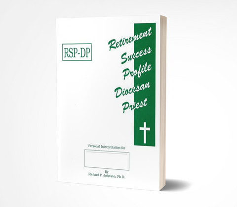 Retirement Success Profile for Diocesan Priests ( RSP-DP)