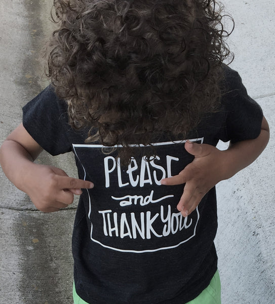 Please and Thank You kids t-shirt for boys, girls, babies and toddlers