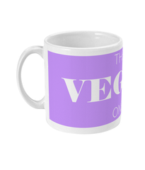 "Mug - ""The Vegan One"""