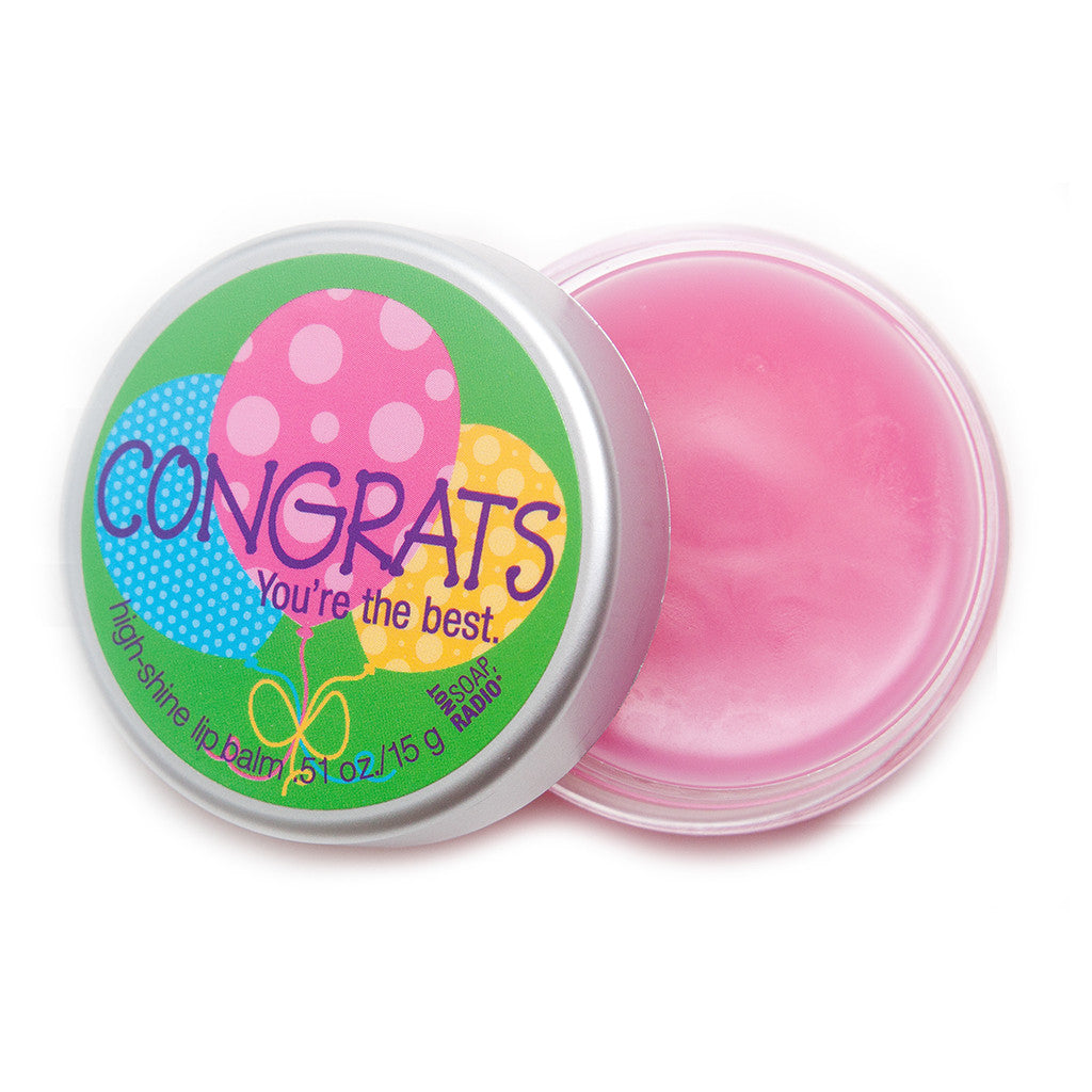Congrats you're the best lip balm - Not Soap Radio lip balm
