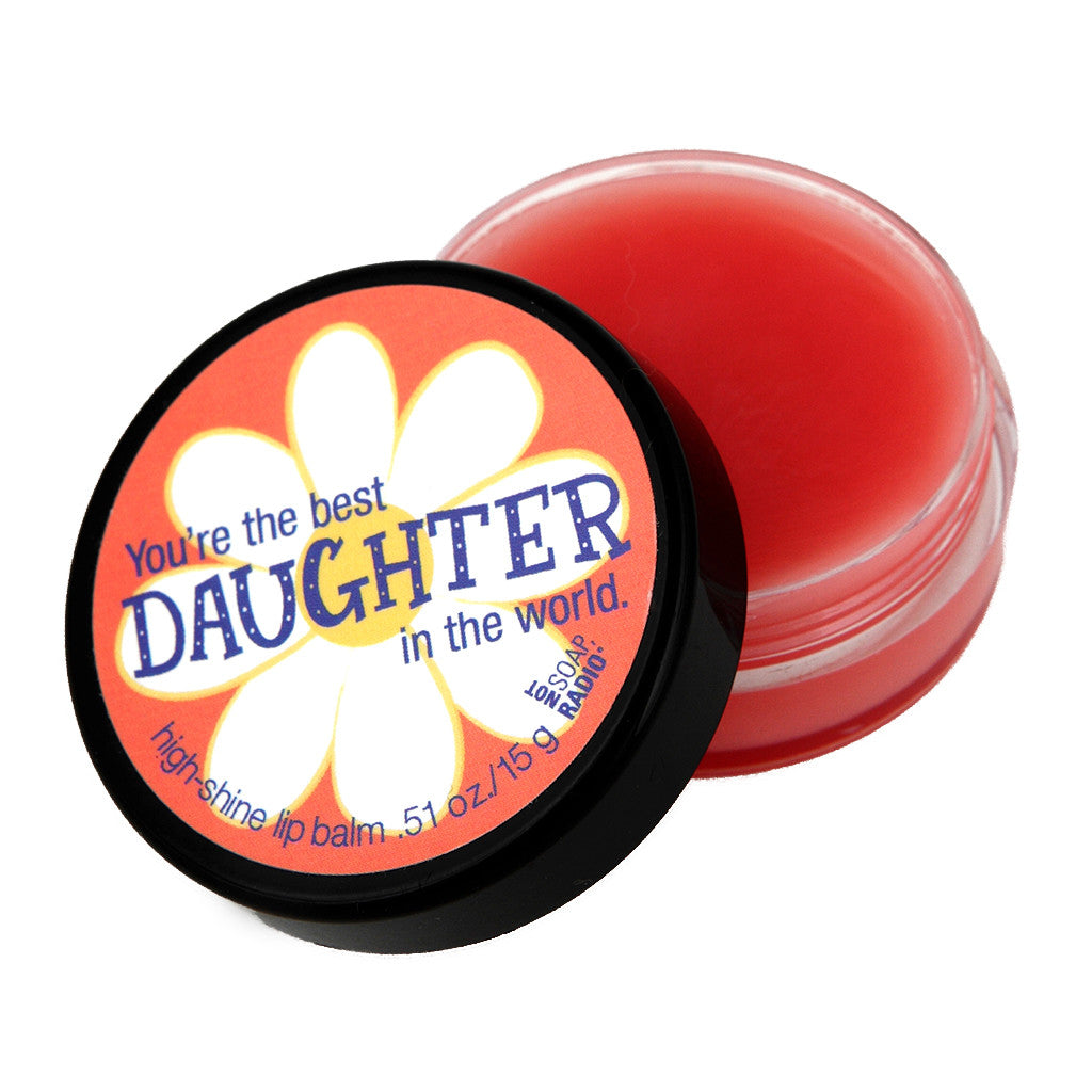 You're the best daughter in the world lip balm