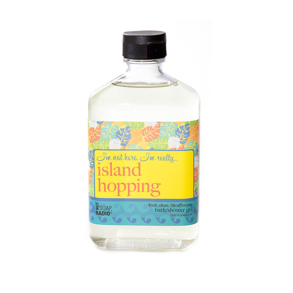 I'm not here, I'm really...island hopping - Not Soap Radio Bath/shower gel