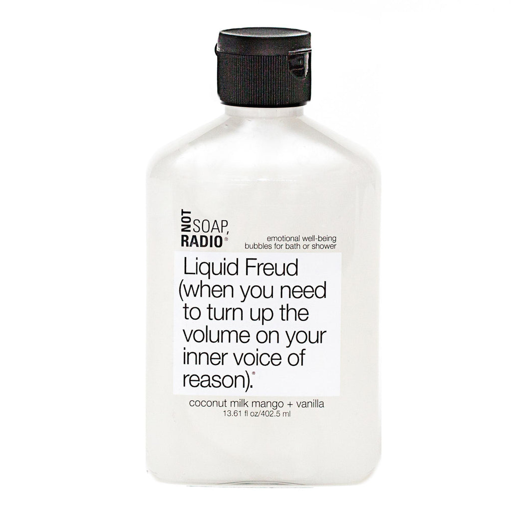 Liquid Freud (when you need to turn up the volume on your inner voice of reason). - Not Soap Radio Bubbles for bath/shower