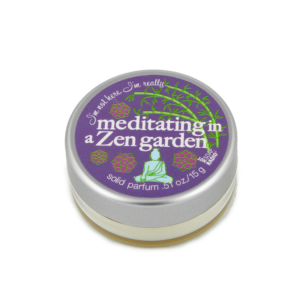 I'm not here, I'm really...meditating in a zen garden - Not Soap Radio Solid fragrance