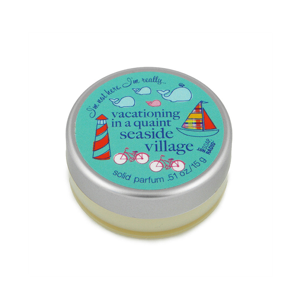 I'm not here, I'm really...vacationing in a quaint seaside village - Not Soap Radio Solid fragrance