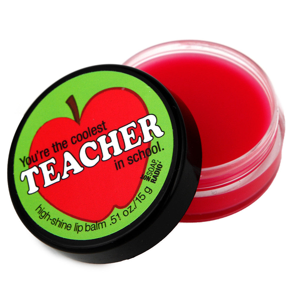 You're the coolest teacher in school lip balm