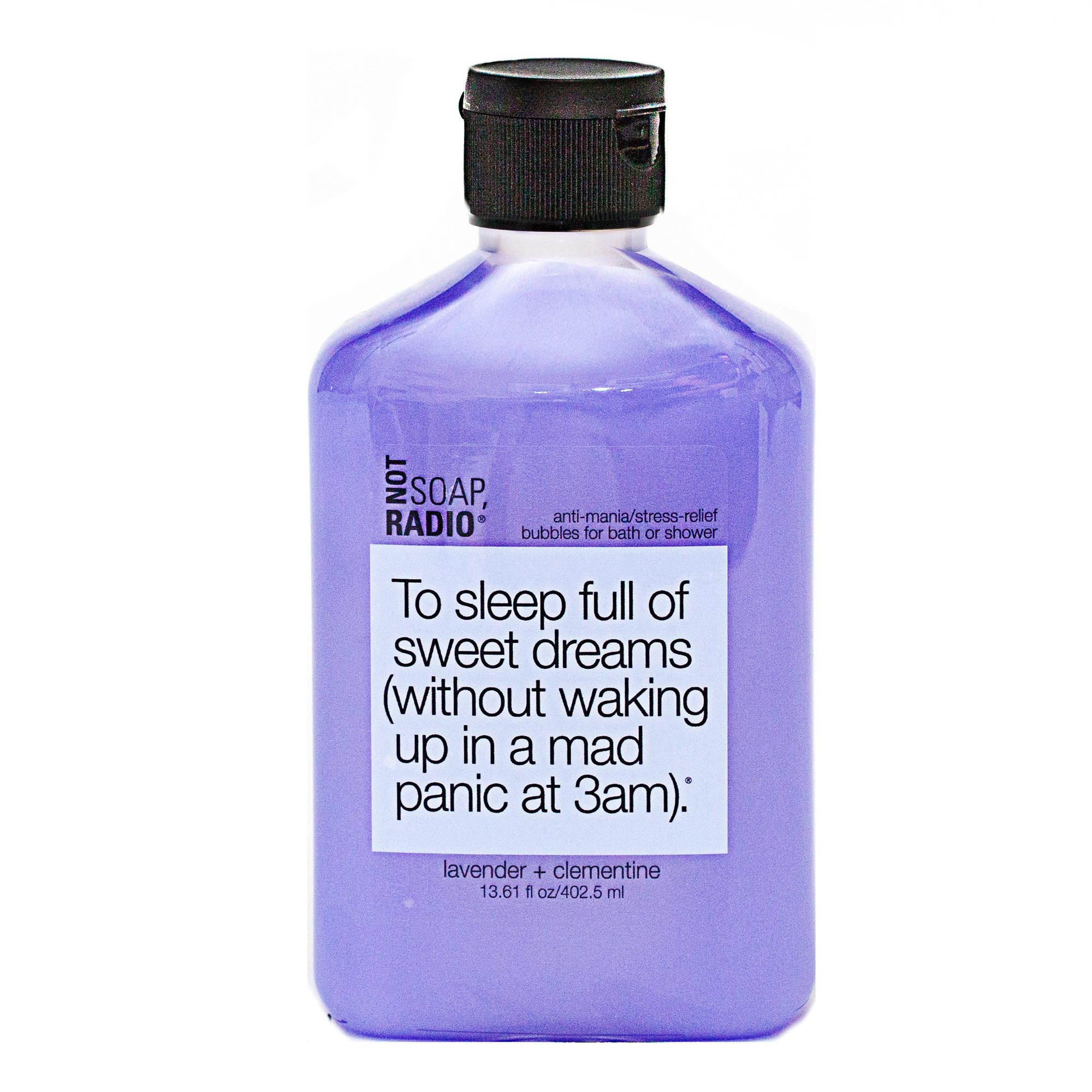 To sleep full of sweet dreams (without waking up in a mad panic at 3am). - Not Soap Radio Bubbles for bath/shower