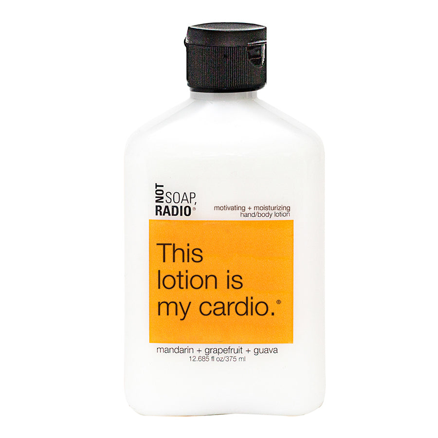 This lotion is my cardio. - Not Soap Radio Hand/body lotion