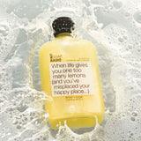 When life gives you one too many lemons bath/shower gel