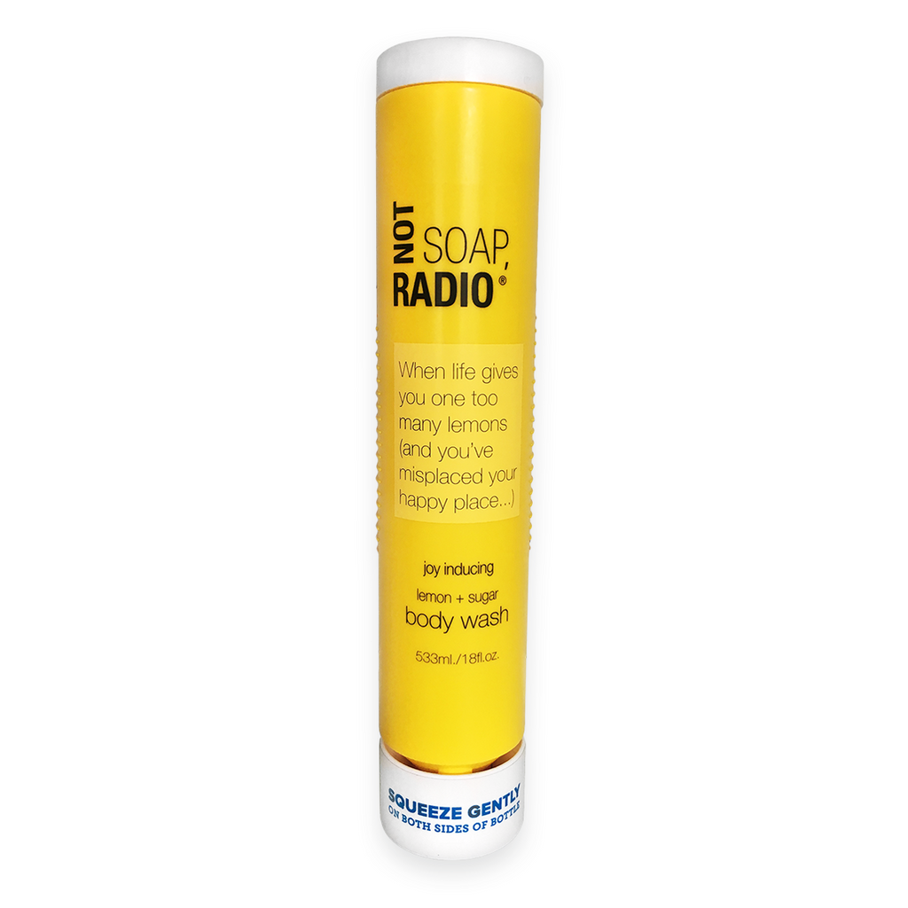 When life gives you one too many lemons (and you've misplaced your happy place) body wash - Not Soap Radio