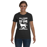 Ladies' All I Care...Lab Tee