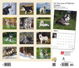 For The Love Of Siberian Huskies 2019 Deluxe Wall Calendar