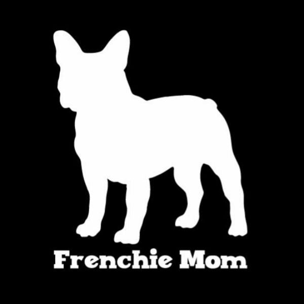 Frenchie Mom Vinyl Car Window Decal