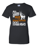 Ladies' All I Care...German Shepherd Tee