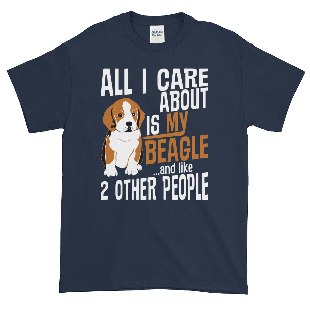 All I Care...Beagle Tee