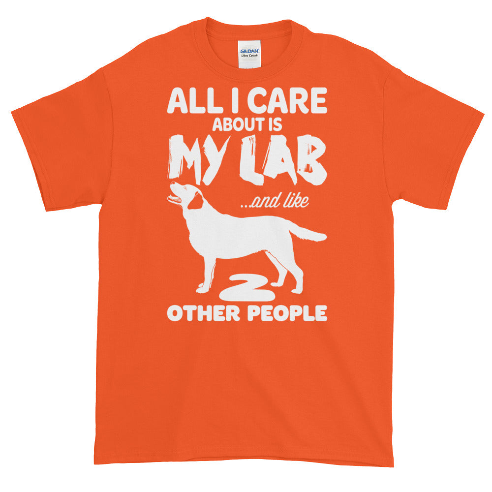 All I Care...Lab Tee