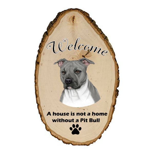 Pit Bull Welcome Sign