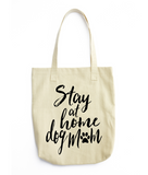 Stay At Home Dog Mom Canvas Tote