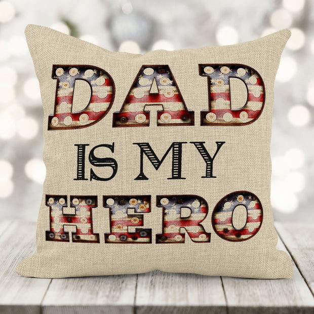Father's Day Gift Personalized Dad or Granddad Is My HERO Patriotic Burlap Pillow 16x16