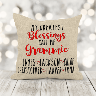 Personalized My Greatest Blessings Call Me Pillow 16x16