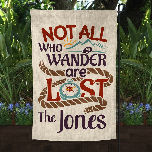 Personalized Not All Who Wander Are Lost Burlap Garden Campsite Flag