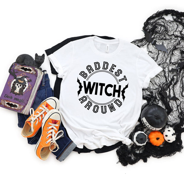 Baddest Witch Around Halloween T-Shirt | Halloween Apparel, Halloween Clothing, Comfy Tee