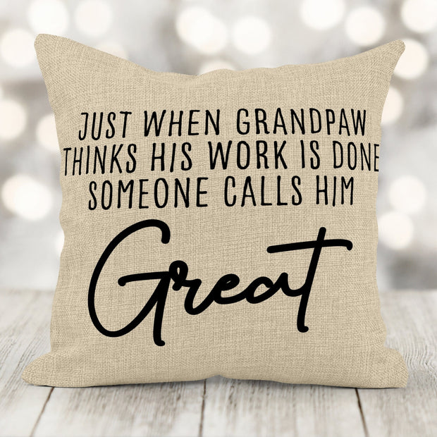 Father's Day Gift Grandfather Gets Promoted To Great Burlap Pillow 16x16