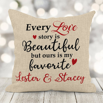 Every LOVE Story is Beautiful but OURS is my Favorite Personalized 16x16 Canvas Pillow With Insert