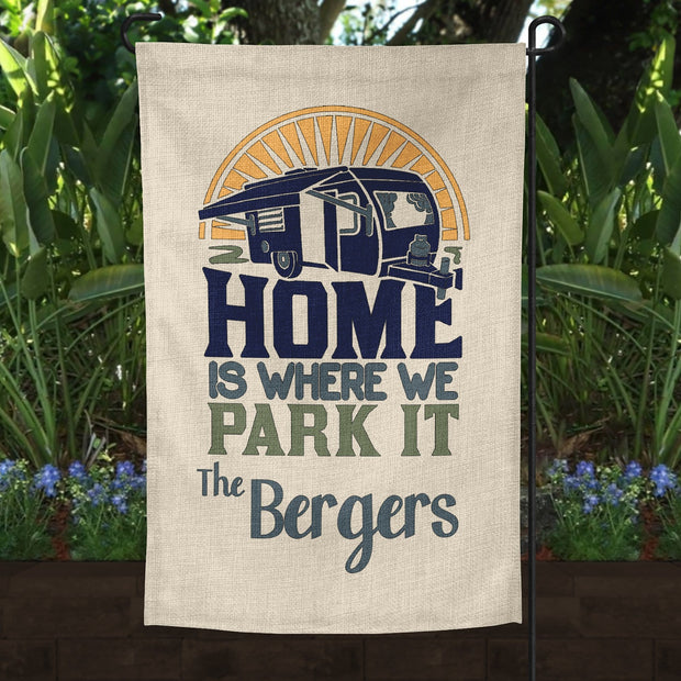 Personalized Home Is Where You Park It Burlap Garden Campsite Flag