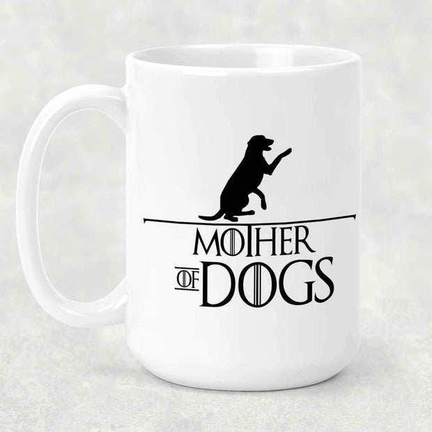 Mother of Dogs 15 oz Mug