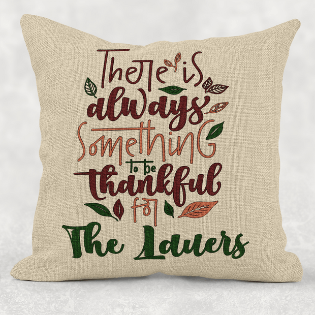 Personalized Something to be Thankful for Faux Burlap Pillow