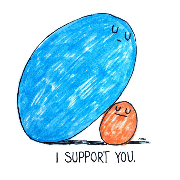 I Support You Print