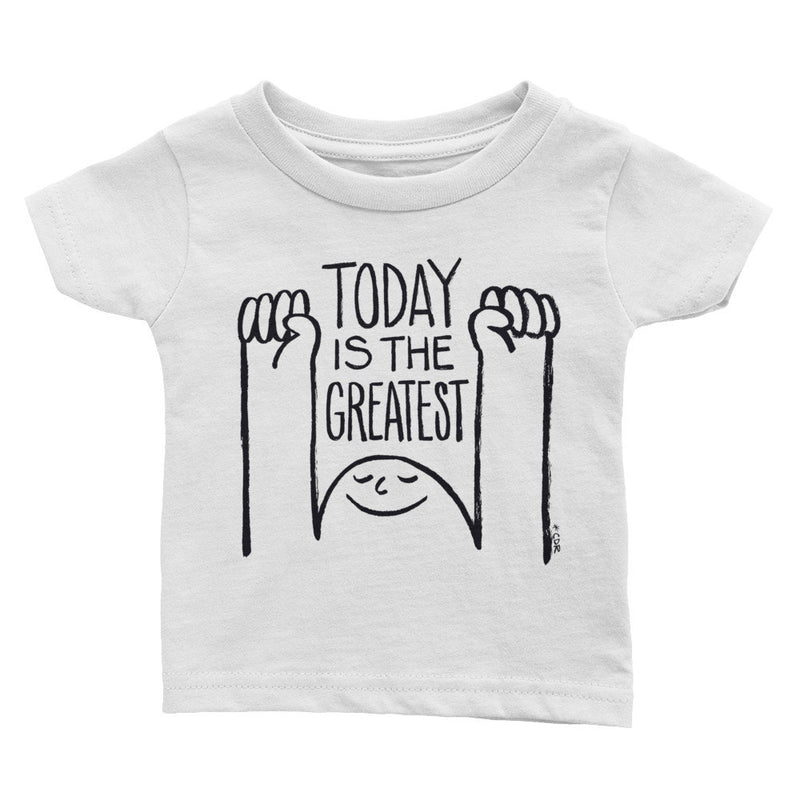 Today Is The Greatest Infant Tee