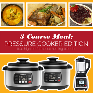 3 Course Meal: Pressure Cooker Edition