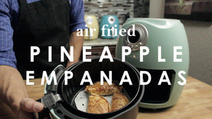 Air Fried Pineapple Empanadas